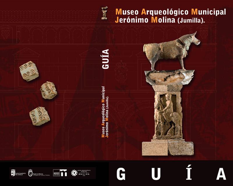 GUÍA DEL MUSEO ARQUEOLÓGICO MUNICIPAL DE JUMILLA
