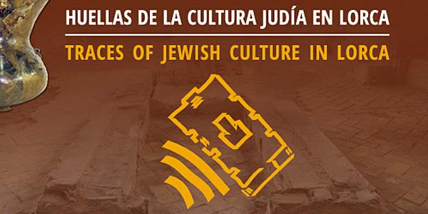 Huellas de la Cultura judía en Lorca