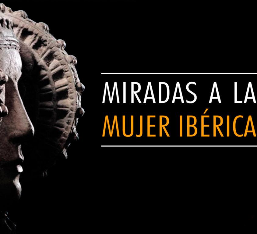 MIRADAS A LA MUJER IBÉRICA