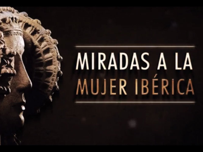 """AUDIOVISUAL EXPOSICIÓN """"MIRADAS A LA MUJER IBÉRICA"""""""