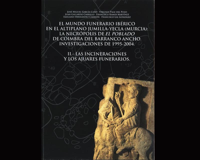 El mundo funerario ibérico en el altiplano Jumilla-Yecla
