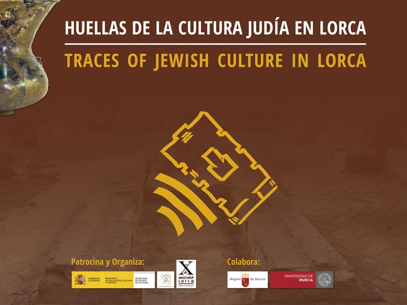 """Exposición itinerante: """"Huellas de la cultura judía en Lorca"""""""